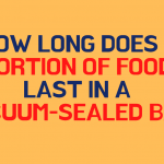 How long does a portion of food last in a vacuum-sealed bag?