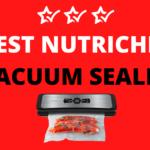 5 Best Nutrichef Vacuum Sealer